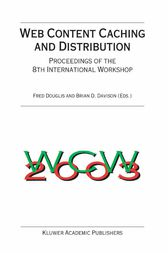 Web Content Caching and Distribution by Fred Douglis