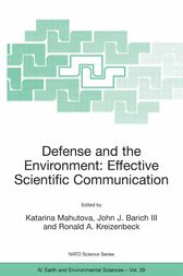 Defense and the Environment: Effective Scientific Communication by Katarina Mahutova