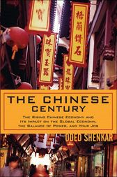 The Chinese Century by Oded Shenkar