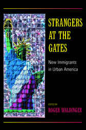 Strangers at the Gates by Roger Waldinger