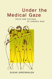 Under the Medical Gaze by Susan Greenhalgh