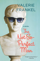 The Not-So-Perfect Man by Valerie Frankel