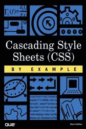 Cascading Style Sheets (CSS) By Example by Steve Callihan