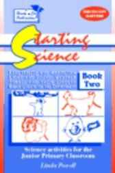 Starting Science Book 2 by Linda Powell