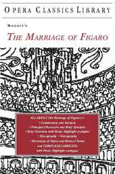 Mozart's THE MARRIAGE OF FIGARO by Burton D. Fisher
