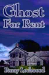 Ghost for Rent by Penny Lockwood