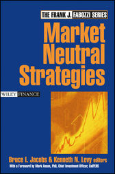 Market Neutral Strategies by Bruce I. Jacobs