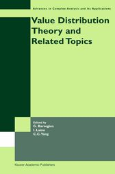 Value Distribution Theory and Related Topics by Grigor A. Barsegian