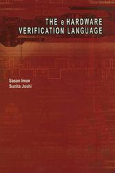 The e Hardware Verification Language by Sasan Iman