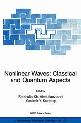 Nonlinear Waves: Classical and Quantum Aspects by Fatkhulla Abdullaev