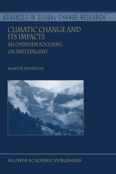 Climatic Change and Its Impacts by Martin Beniston