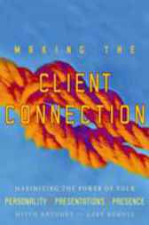 Making the Client Connection by Gary DeMoss