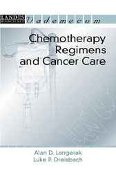 Chemotherapy Regimens and Cancer Care by Alan D. Langerak