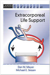 Extracorporeal Life Support by D. M. Meyer