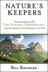Nature's Keepers by Bill Birchard