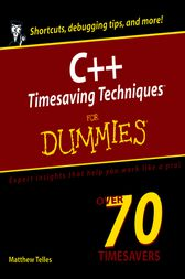 C++ Timesaving Techniques For Dummies by Matthew Telles