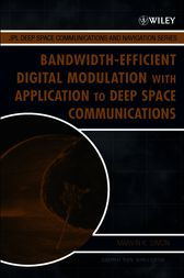 Bandwidth-Efficient Digital Modulation with Application to Deep Space Communications by Marvin K. Simon