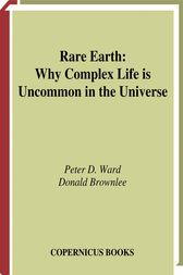 Rare Earth by Peter D. Ward