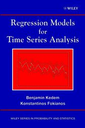 Regression Models for Time Series Analysis by Benjamin Kedem