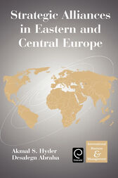 Strategic Alliances in Eastern and Central Europe by Desalegn Abraha