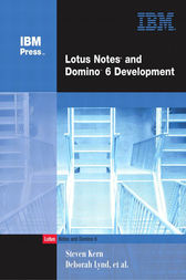 Lotus Notes and Domino 6 Development by Steven Kern