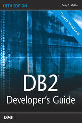 DB2 Developer's Guide by Craig S. Mullins