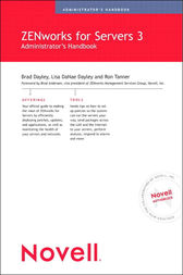 Novell ZENworks for Servers 3 Administrator's Handbook by Brad Dayley