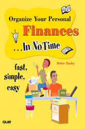 Organize Your Personal Finances In No Time by Debbie Stanley