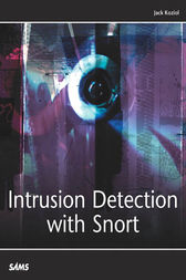 Intrusion Detection with Snort by Jack Koziol