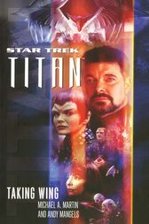 Titan #1: Taking Wing by Michael A. Martin