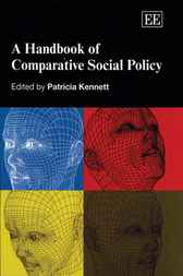 A Handbook of Comparative Social Policy by P. Kennett
