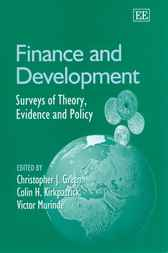 Finance and Development: Surveys of Theory, Evidence and Policy by C.J. Green