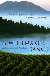 The Winemaker's Dance by Jonathan Swinchatt