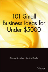 101 Small Business Ideas for Under $5000 by Corey Sandler