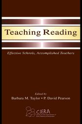 Teaching Reading by Barbara M. Taylor