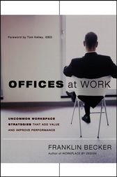 Offices at Work by Franklin Becker