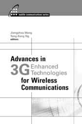 Advances in 3G Enhanced Technologies for Wireless Communications by Jiangzhou Wang