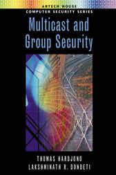 Multicast and Group Security by Thomas Hardjono