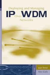 Deploying and Managing IP over WDM Networks by Joan Serrat