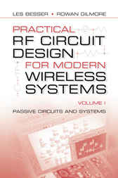 Practical RF Circuit Design for Modern Wireless Systems, volume I by Les Besser