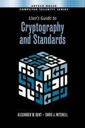 User's Guide tp Crytography and Standards by Alex Dent