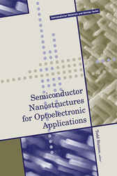 Semiconductor Nanostructures for Optoelectronic Applications by Steiner
