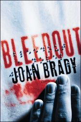 Bleedout by Joan Brady