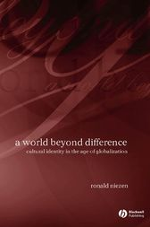 A World Beyond Difference by Ronald Niezen