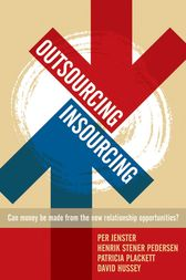 Outsourcing -- Insourcing by Per V. Jenster