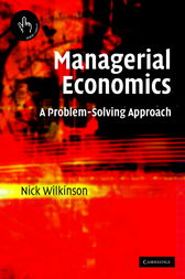 Managerial Economics by Nick Wilkinson