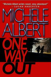 One Way Out by Michele Albert
