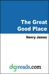 The Great Good Place by Henry James