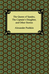 The Queen of Spades by Aleksandr Pushkin