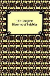 The Histories of Polybius: Books 1-16, 18, 20-36, 38, and 39 by Polybius